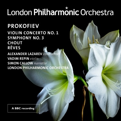 Prokofiev: Violin Concerto No. 1 – Symphony No. 3 – Chout – Dreams (Live) - London Philharmonic Orchestra