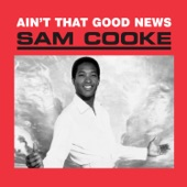 Sam Cooke - (Ain't That) Good News