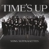 Time's Up (feat. Kalie Shorr, Candi Carpenter, Tiera, Emma White, Tenille Arts, Chloe Gilligan, Tasji Bachman & Savannah Keyes) - Single, Song Suffragettes
