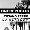 No Vacancy feat Tiziano Ferro Single