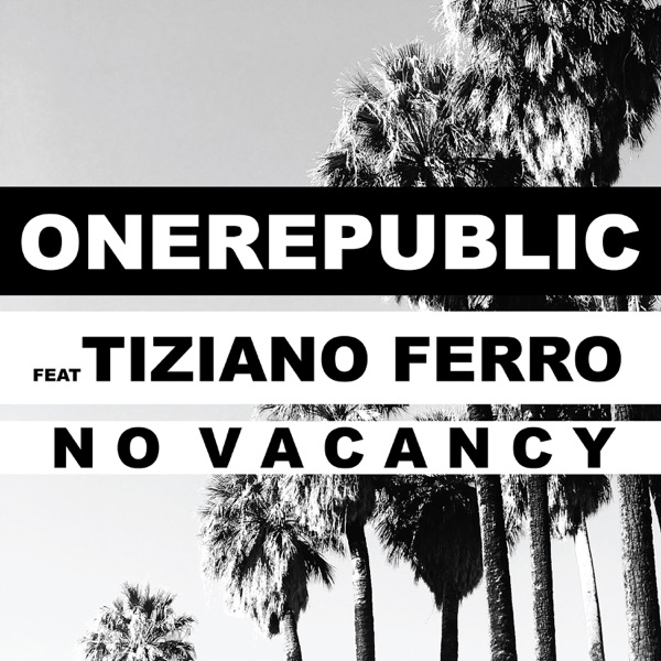No Vacancy (feat. Tiziano Ferro) - Single