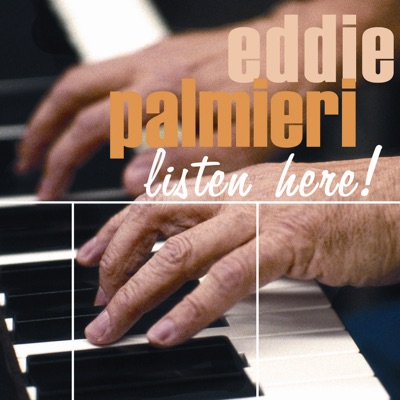 Listen Here - Eddie Palmieri