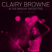 Clairy Browne & The Bangin' Rackettes - Paper Thin
