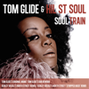 Soul Train - EP - Tom Glide & Hil St. Soul