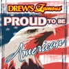 Drew s Famous Presents Proud To Be American
