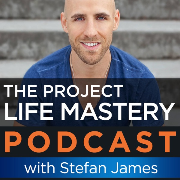 Project Life Mastery Podcast: Making Money Online | Motivation | Self-Improvement | Success | Passive Income | Lifestyle