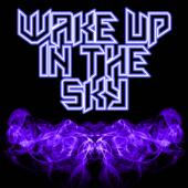 Wake Up In the Sky (Originally Performed by Gucci Mane, Bruno Mars and Kodak Black) [Instrumental]