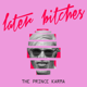The Prince Karma - Later Bitches MP3