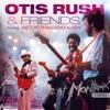 Live At Montreux 1986 (feat. Eric Clapton & Luther Allison), Otis Rush