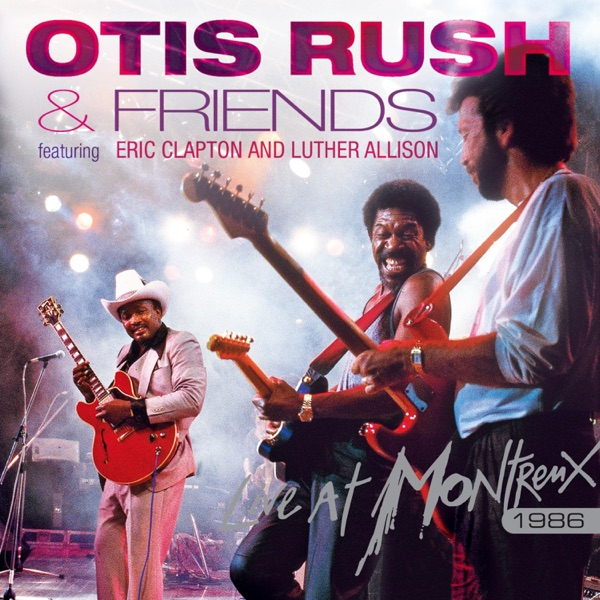 Live At Montreux 1986 (feat. Eric Clapton & Luther Allison)