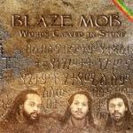 Blaze Mob - Still Give Thanks