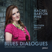 Blues Dialogues: Music By Black Composers-Rachel Barton Pine & Matthew Hagle