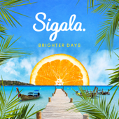 Brighter Days-Sigala