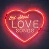 Old Skool Love Songs