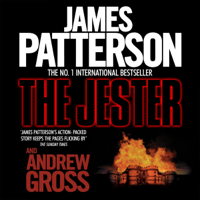 James Patterson & Andrew Gross - The Jester artwork