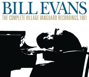 The Complete Village Vanguard Recordings, 1961 (Live) [Remastered]