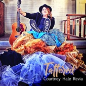 Courtney Hale-Revia - Tattered