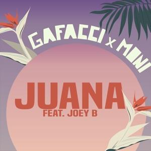 Gafacci & Moni - Juana feat. Joey B