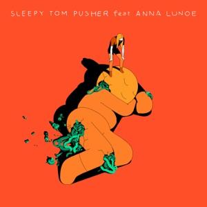 Pusher (feat. Anna Lunoe) - EP