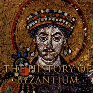 The History of Byzantium
