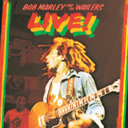 Live! (Remastered) - Bob Marley & The Wailers - Bob Marley & The Wailers