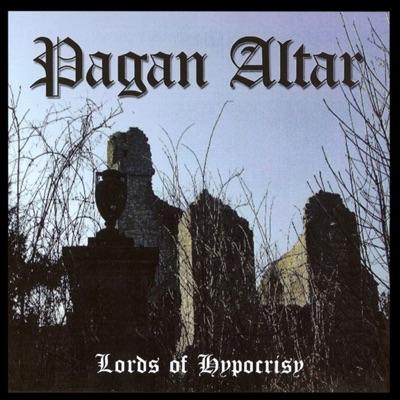 Lords of Hypocrisy - Pagan Altar