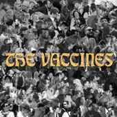 All My Friends Are Falling In Love - The Vaccines