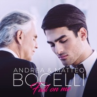 Andrea Bocelli & Matteo Bocelli - Fall on Me - Single