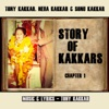 Story of Kakkars (Chapter 1) [feat. Neha Kakkar & Sonu Kakkar] - Single, Tony Kakkar