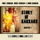 Story of Kakkars Chapter 1 feat Neha Kakkar Sonu Kakkar Single