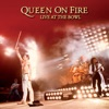 On Fire: Live at the Bowl (Live at Milton Keynes Bowl, June 1982), Queen