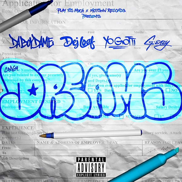Dreams (feat. DeJ Loaf) - Single
