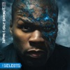 Before I Self-Destruct - The Selects, 50 Cent