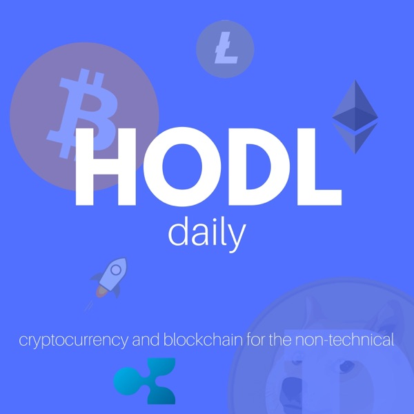 HODL Daily — Bitcoin, Blockchain, Cryptocurrency, Ethereum, Litecoin and Altcoins for the Non-Technical