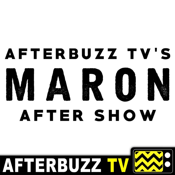 Maron Reviews & After Show