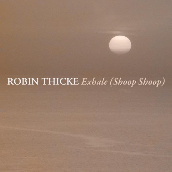 Exhale (Shoop Shoop) - Single