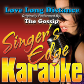 Love Long Distance (Originally Performed By the Gossip) [Instrumental]