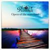 Opera of the Wasteland - EP - Roselia