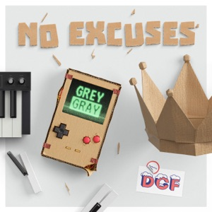 No Excuses (feat. DCF) - Single Mp3 Download