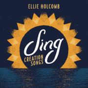 Sing: Creation Songs - Ellie Holcomb - Ellie Holcomb