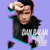 Allegro Ventigo (feat. Matteo) - Dan Balan