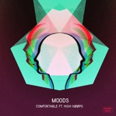 Moods - Comfortable (feat. High Hoops)