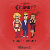 Ce soir? (feat. Laura White) [HUGEL Remix]