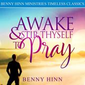 Awake & Stir Theyself to Pray