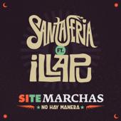 Si Te Marchas No Hay Manera (feat. Illapu)