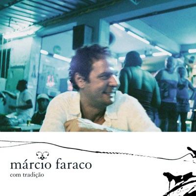 Com Tradicao - Márcio Faraco