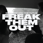 Freak Them Out