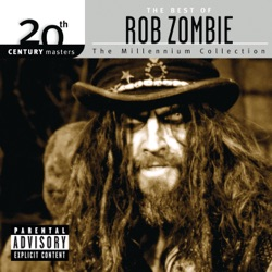 View album Rob Zombie - 20th Century Masters - The Millennium Collection: The Best of Rob Zombie