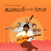 Bilal Karaman - Romanipen (feat. Pierre Blanchard)
