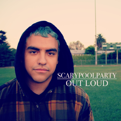 Out Loud - Scarypoolparty song